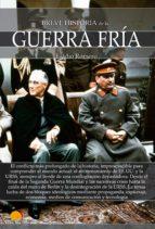 breve historia de la guerra fría (ebook)-eladio romero-9788499679518