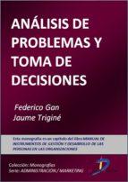 análisis de problemas y toma de decisiones (ebook)-federico gan-jaume trigine-9788499694818
