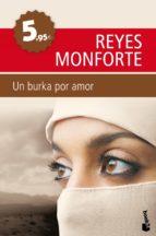 un burka por amor-reyes monforte-9788499980218