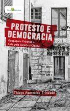 protesto e democracia (ebook)-thiago aparecido trindade-9788546208418
