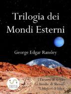 trilogia dei mondi esterni (ebook) 9788822818218