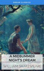 A MIDSUMMER NIGHTS DREAM (DREAM CLASSICS)