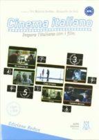 cinema italiano (a1/a2): edizione reduz (libro + 2 dvd)-ciro massimo naddeo-9788861821118