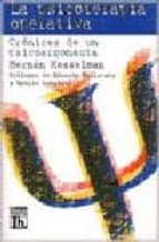 la psicoterapia operativa 1: cronicas de un psicoargonauta hernan kesselman 9789507248818