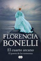el cuarto arcano 2 (ebook)-florencia bonelli-9789870418818