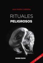 rituales peligrosos (ebook)-ana maría cabrera-9789874664518