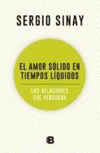 el amor sólido en tiempos líquidos (ebook)-sergio sinay-9789876273718