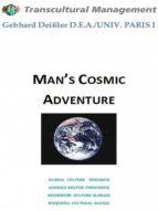 man's cosmic adventure (ebook) gebhard deissler cdlxi00348818