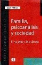 familia, psicoanalisis y sociedad: el sujeto y la cultura cesar merea 9789505576524