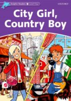 dolphin readers level 4: city girl, country boy 9780194401128