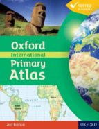 oxford international primary atlas (2 ed.)-9780198480228