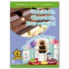 macmillan children s readers: chocolate level 4-9780230469228