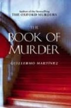 the book of murder guillermo martinez 9780349120928
