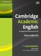 El libro de Cambridge academic english intermediate audio cd autor VV.AA. TXT!