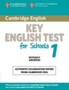 cambridge ket for schools 1: student s book without answers-9780521176828