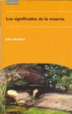 los significados de la muerte john bowker 9780521478328