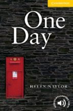 one day: level 2 elementary/lower: book helen naylor 9780521714228