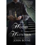 this house is haunted john boyne 9780552778428