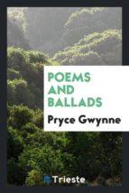 El libro de Poems and ballads autor PRYCE GWYNNE EPUB!