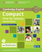 compact first for schools (2nd edition) student s book without answers with cd rom & testbank 9781107543928