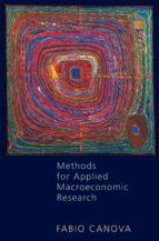 methods for applied macroeconomic research (ebook) fabio canova 9781400841028