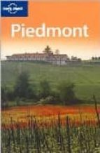 piedmont: (lp version) (lonely planet: country & regional guides)-nicola williams-9781741045628