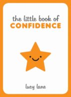 the little book of confidence (ebook) lucy lane 9781786858528
