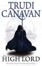the high lord: book 3 of the black magician trudi canavan 9781841499628