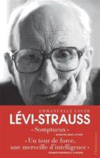 El libro de Claude levi-strauss (prix essai femina 2015) autor EMMANUELLE LOYER DOC!