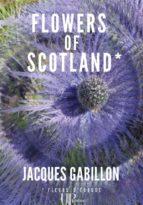 flowers of scotland (ebook) 9782759901128