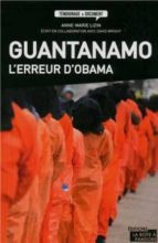 Descargas gratuitas ebooks epub Guantanamo, l'erreur d'obama