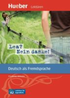 lea? nein danke!: deutsch als fremdsprache. niveaustufe a2. leseheft 9783192116728