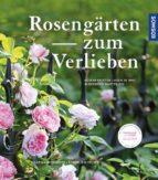 rosengärten zum verlieben 9783440149928