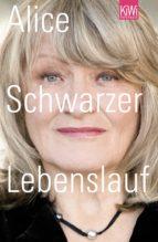 lebenslauf (ebook) alice schwarzer 9783462305128