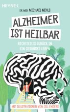 alzheimer ist heilbar (ebook) michael nehls 9783641221928