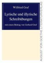 lyrische und illyrische schreibübungen (ebook)-9783837250428
