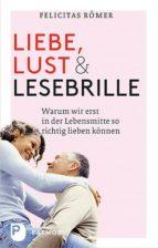 liebe, lust und lesebrille (ebook)-felicitas römer-9783843603928