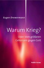warum krieg? (ebook)-eugen drewermann-9783880952928