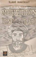 muhyiddin ?bnu'l arabi (ebook) 9786054656028