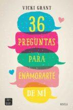 36 preguntas para enamorarte de mí (edición mexicana) (ebook)-vicky grant-9786070754128