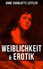 weiblichkeit & erotik (ebook) anne charlotte leffler 9788027216628