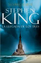 la llegada de los tres (la torre oscura ii) (2ª ed.) stephen king 9788401021428