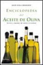 enciclopedia del aceite de oliva jesus avila granados 9788408035428