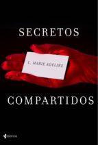 secretos compartidos (ebook)-l. marie adeline-9788408139928
