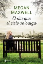 el dia que el cielo se caiga + colgante swarovski-megan maxwell-9788408158028