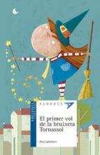 el primer vol de la bruixeta tornassol-pep castellano-9788414010228