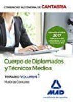 cuerpo de diplomados y técnicos medios de la administración de la comunidad autónoma de cantabria. temario de materias comunes-9788414205228