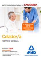 celador/a de las instituciones sanitarias de la comunidad autonoma de cantabria: temario general 9788414214428