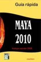 maya 2010: guia rapida josep molero 9788415033028