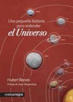 una pequeña historia del universo-hubert reeves-9788415097228